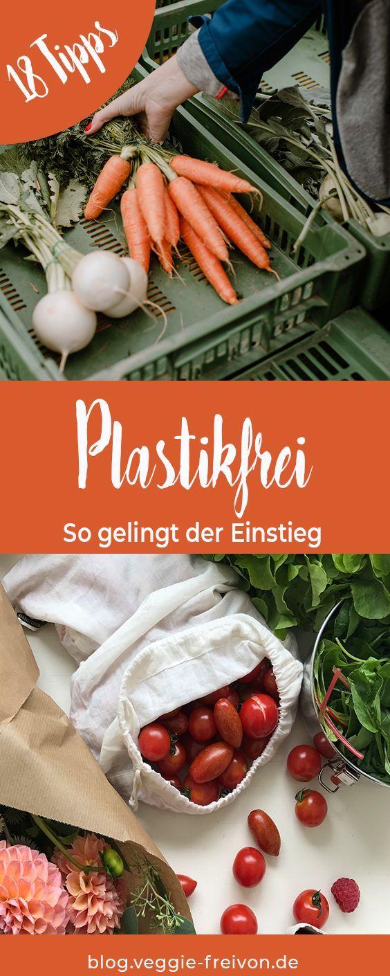 Plastikfrei einkaufen - 18 Tipps für deinen Einstieg. Müll vermeiden, plastikfrei einkaufen, Lebensmittel unverpackt einkaufen.