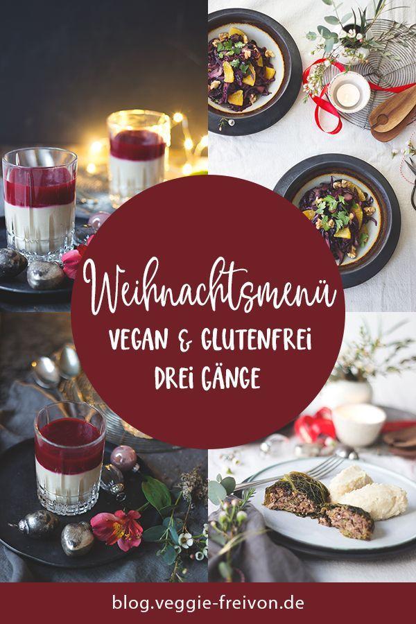 Weihnachtsmenü glutenfrei und vegan Rezepte