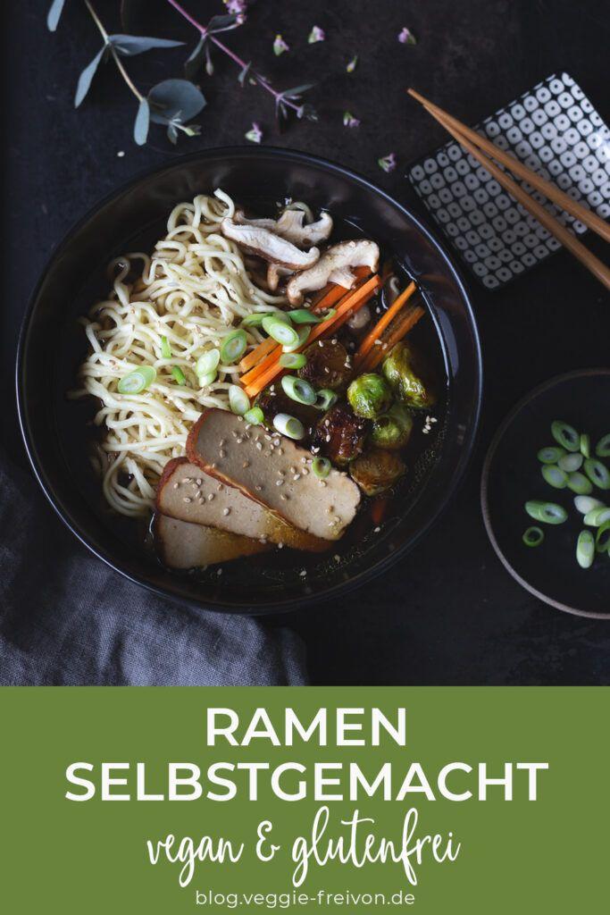 Ramen selbst gemacht - veganes Rzept für japanische Nudelsuppe Pinterest